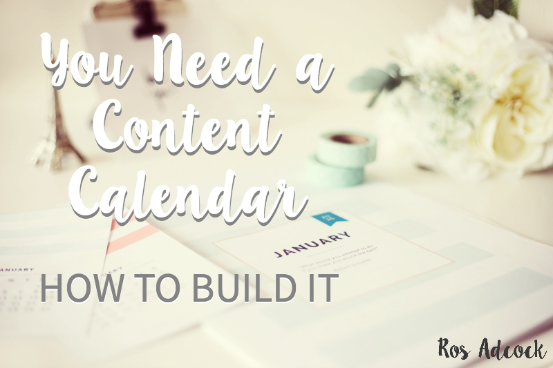 You Need a Content Calendar! Learn How to Build It